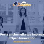Make Innovation: le imprese incontrano le startup per investire nell'Open Innovation