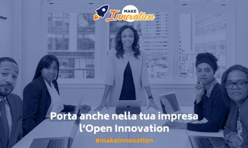 Make Innovation: le imprese incontrano le startup per investire nell'Open Innovation